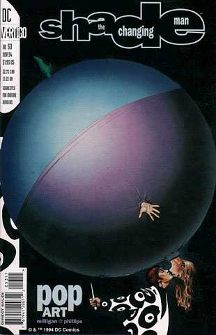 A cover from the Shade: The Changing Man series from DC Comic's Vertigo line. Number 53, titled 'Pop Art'. A woman inflated into a supersized balloon, floating in the air with only her head, hands, and feet visible on her vastly inflated body, is kissing the man standing below her who looks as though he is about to pop her with a pin. Copyright 1994 by DC Comics. Posted for fan appreciation only.